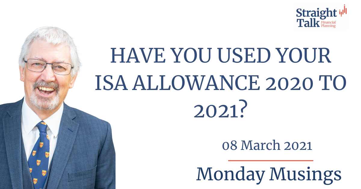 David talks about the ISA allowance 2020 to 2021 - Straight Talk Financial Planning