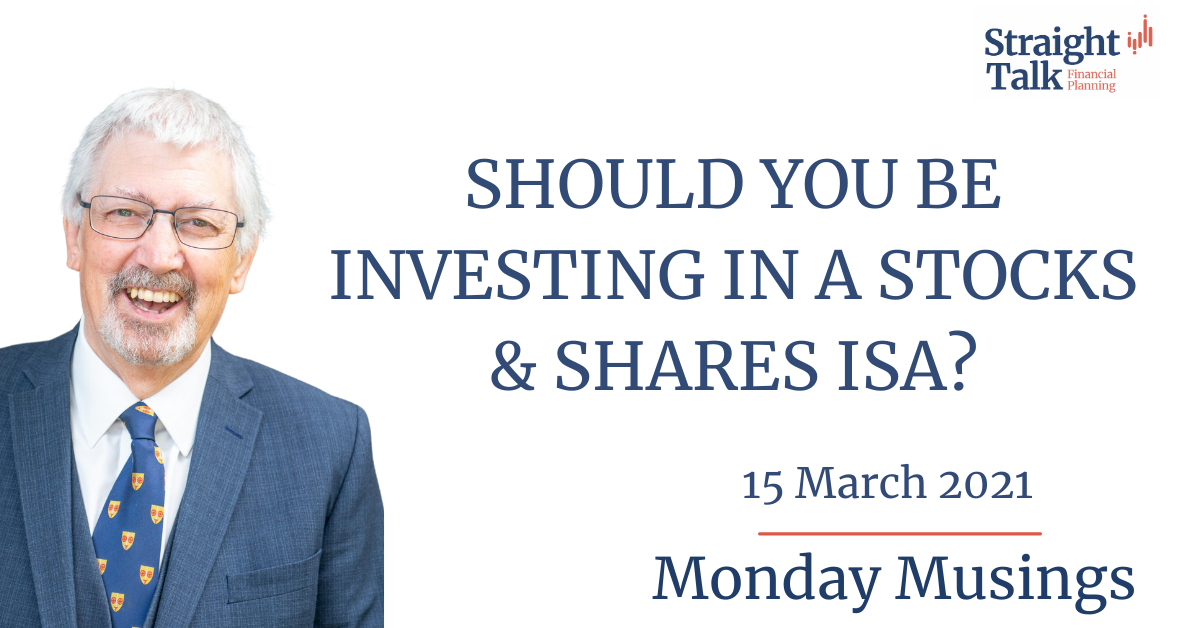 David talks about whether you should be investing in a Stocks & Shares ISA?