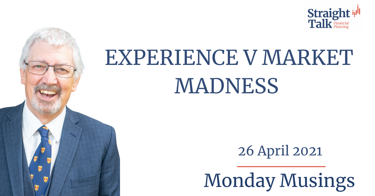 In this weeks Monday Musings, David from Straight Talk Financial Planning, talks about Experience V Market Madness - Straight Talk Financial Planning