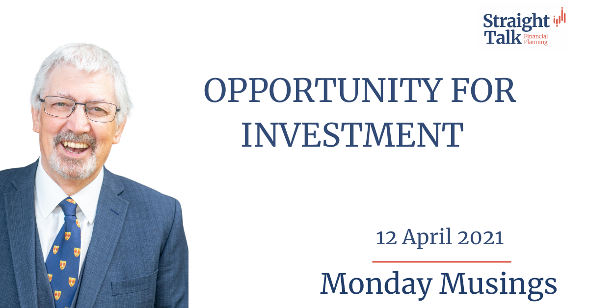 David talks about opportunity for investment in this weeks Monday Musings
