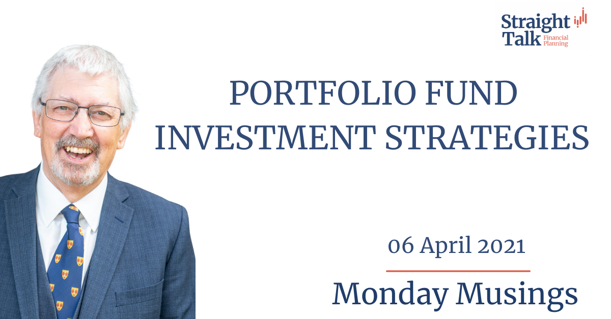 In this weeks Monday Musings, David talks about Portfolio Fund Investment Strategies