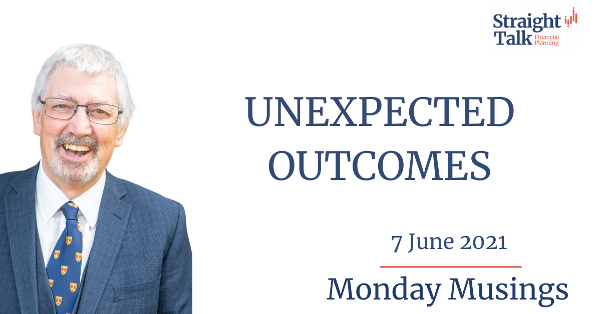In this weeks Monday Musings David talks about Unexpected Outcomes