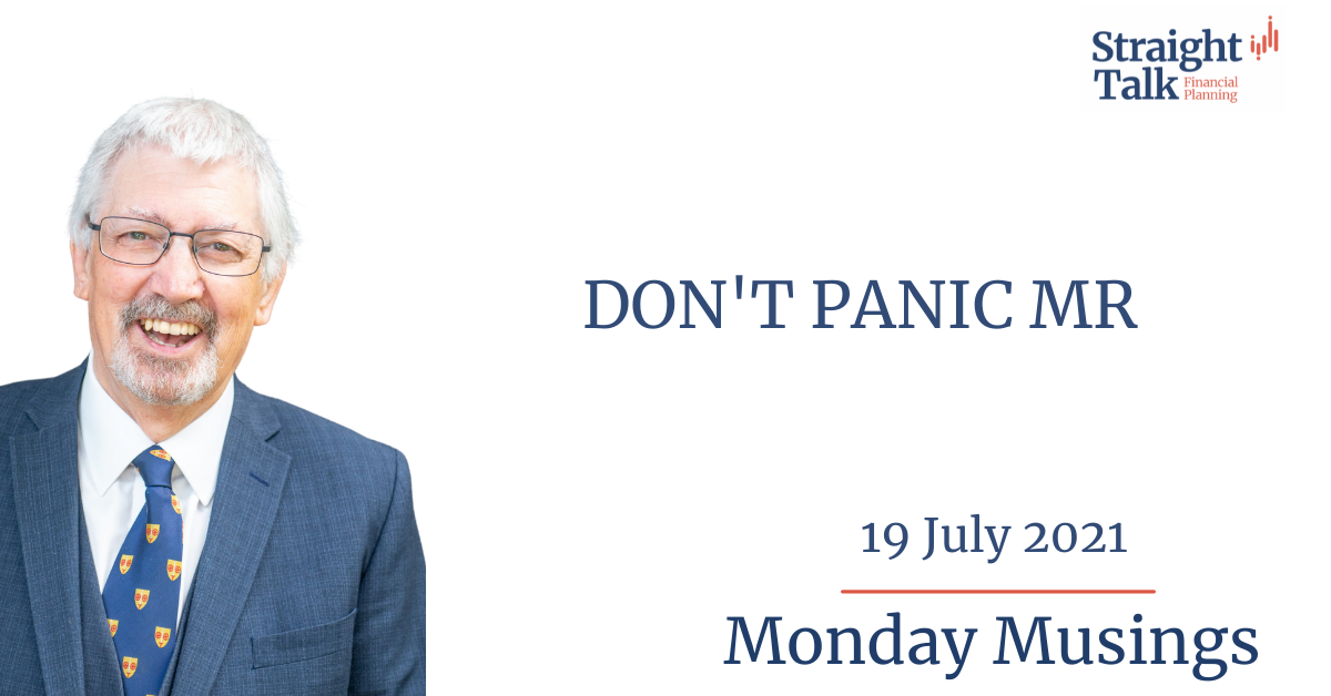 In this weeks Monday Musings David Quotes, Don't Panic Mr...
