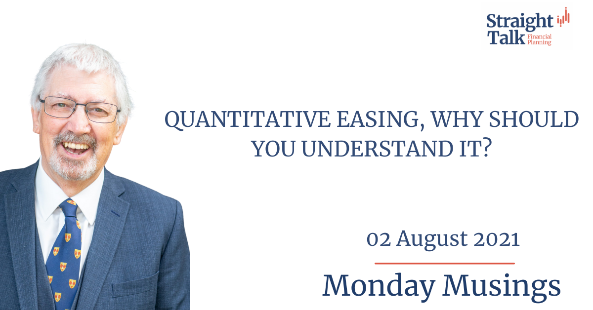 David from Straight Talk Financial Planning talks about Quantitative Easing, and why should you understand it?